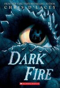 Dark Fire (Last Dragon Chronicles) - Paperback By d'Lacey, Chris - GOOD
