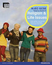 WJEC GCSE Religious Studies B Unit 1: Religion & Life Issues Student Book...
