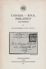 Canada - B.N.A. Philately (an Outline) by Ed Richardson, 1981