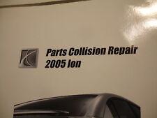 2005 Saturn Ion Parts Collision Repair Service Manual