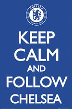 Chelsea FC KEEP CALM AND FOLLOW CHELSEA EPL Team Crest Logo Soccer Poster