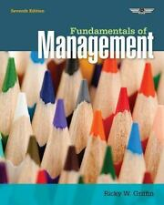 Fundamentals of Management by Ricky W. Griffin (2013, Paperback)