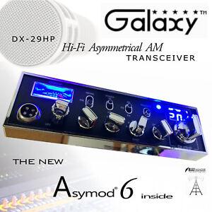 GALAXY DX-29HP & ASYMOD 6 ASYMMETRICAL Hi-Fi TRANSMIT & RECEIVE + 6 kHz FIL.