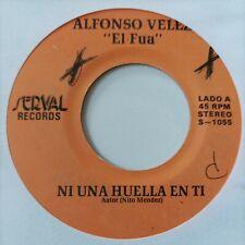 Alfonso Vele El Fua La Miel De Tu Boca / Ni Una Huella En Ti S-1055 VG+ #2165