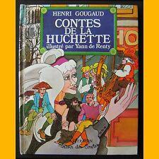 CONTES DE LA HUCHETTE Henri Gougaud Yann de Renty 1973