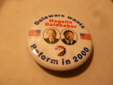 Delaware Reform Party Pin Back Presidential Campaign Political Button Hagelin
