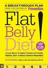 Flat Belly Diet! : How to Get the Flat Stomach You've Always Wanted by Liz Vacc…