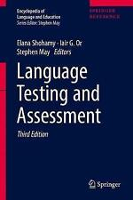 NEW Language Testing and Assessment (Encyclopedia of Language and Education)