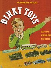 Dinky Toys, Autos, Camions Engins, livre de D. Pascal