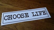 Novelty Bumper Sticker CHOOSE LIFE Vinyl Decal