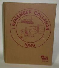 I Remember Callahan - County Texas History 1986 HB BAIRD RAILROAD PEOPLE +++