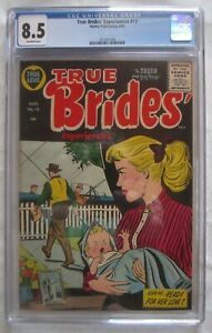 TRUE BRIDES' EXPERIENCES #13, AUG. 1955; CGC 8.5 stereotypical chauvinist cover!