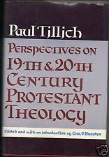 Perspectives 19th 20th Century Protestant Theology