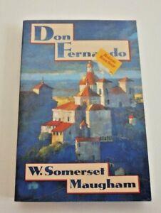 Don Fernando by W. Somerset Maugham travel Spain Spanish journeys