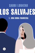 LOS SALVAJES. NUEVO. Envío URGENTE. LITERATURA (IMOSVER)