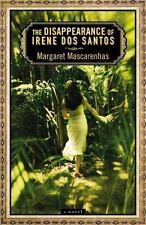The Disappearance of Irene Dos Santos by Margaret Mascarenhas (2009, Paperback)