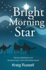 Bright Morning Star by Kraig Russell (2015, Paperback)
