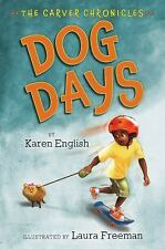 Dog Days: The Carver Chronicles, Book One, English, Karen, Good Condition, Book