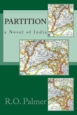 Partition by R. O. Palmer (2014, Paperback)