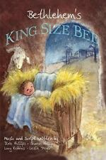 Bethlehem's King Size Bed by Dixie & Sharon Phillips, Lucy Robbins and Leslie...