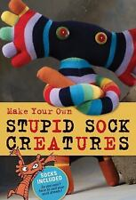 Make Your Own Stupid Sock Creatures NEW socks included book kit gift