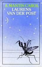 VAN DER POST Laurens (1906-1996), A Mantis Carol