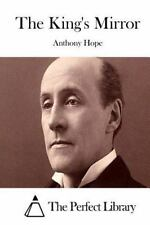 The King's Mirror by Anthony Hope (2015, Paperback)