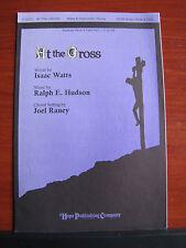 At The Cross 2004 sheet music gospel - SATB w/opt Oboe & Cello