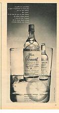 PUBLICITE  1964   CLEMENT  rhum grappe blanche