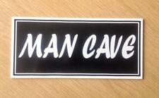 Man cave Sign, Design 1.  Plastic Novelty Sign. (NS-10)