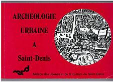 """""""ARCHEOLOGIE URBAINE A SAINT DENIS"""" (1979)"""