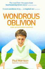 Wondrous Oblivion by Paul Morrison (Paperback, 2004)