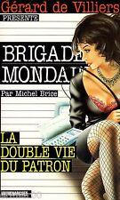 Brigade Mondaine / 217 / La double vie du patron // M. BRICE // Erotique // 1 Ed