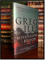 Mississippi Blood ✍SIGNED✍ by GREG ILES New Hardback 1st Edition First Printing