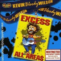 KEVIN BLOODY WILSON - EXCESS ALL AREAS CD ~ AUSTRALIAN COMEDY *NEW*