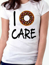 I Donut Doughnut Do Not Care Funny Foodie Kitsch Junk Food White Womens T-Shirt