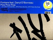"12"" - Fontana Feat. Darryl D'Bonneau - Pow Pow (LISTEN)"