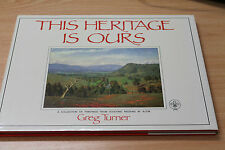 This Heritage is Ours Greg Turner 1st Ed, Large HC DJ, NSW Scout Regions Art VGC