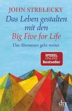 Das Leben gestalten mit den Big Five for Life von John Strelecky (Taschenbuch)