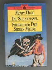MOBY DICK, DIE SCHATZINSEL & FREIBEUTER DER SIEBEN MEERE IN EINEM BAND