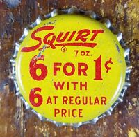 SQUIRT SODA POP 6 FOR 1¢ WITH 6 AT REGULAR PRICE CORK LINED BOTTLE CAP LID