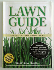 The Lawn Guide: The Easy Way to a Perfect Lawn, Sharples &Hayman 9780955918018