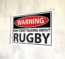 Warning Sign may start talking about Rugby sign A4 metal plaque pubs