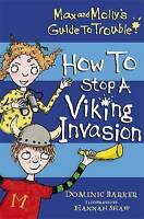 (Good)-How to Stop a Viking Invasion (Max and Molly's Guide to Trouble) (Paperba