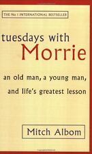 Tuesdays With Morrie: An old man, a young man, and life's greatest lesson,Mitch