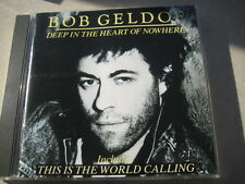 CD   BOB GELDOF  Deep in the Heart of Nowhere  incl. This is the World calling
