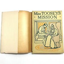 Vintage Miss Toosey's Mission 1903 Pub. Henry Altemus Co. Author Evelyn Whitaker