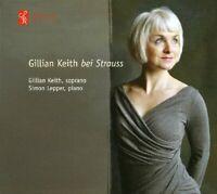 Gillian Keith - Strauss, R.: Bei Strauss [CD]