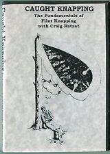 DVD313 Caught Knapping - GREAT LEARNING VIDEO by master knapper CRAIG RATZAT