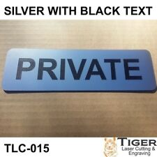 PRIVATE SIGN - SILVER/BLACK WRITING 20CM X 6CM - TLC-015